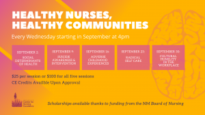 Healthy Nurses, Healthy Communities - Behavioral Health Series - Every Wednesday in September at 4pm @ Zoom